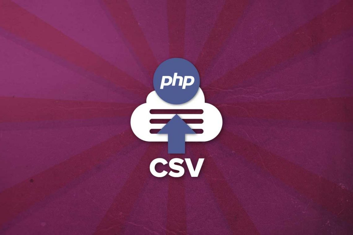 How to Import a CSV File in PHP